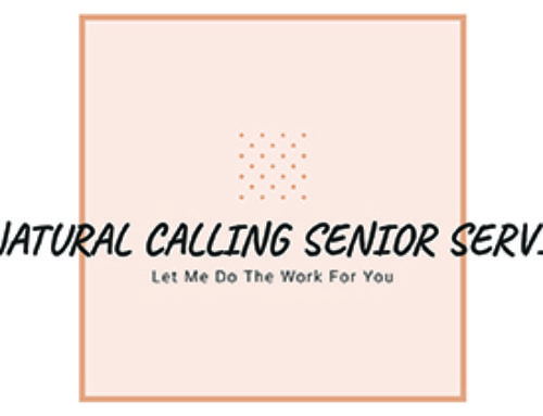 My Natural Calling Senior Services A Passion For Senior Care